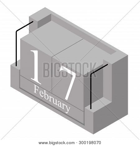 February 17th Date On A Single Day Calendar. Gray Wood Block Calendar Present Date 17 And Month Febr