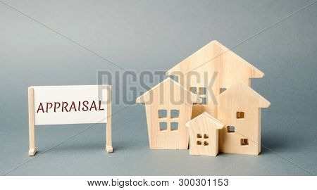 A poster with the word Appraisal and a miniature wooden house. Real estate. Rate the property / home. Evaluation. Apartments, housing. Appraiser. Valuation poster