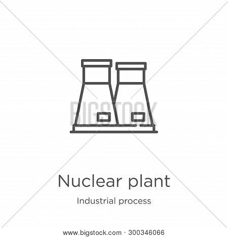 Nuclear Plant Icon Isolated On White Background From Industrial Process Collection. Nuclear Plant Ic