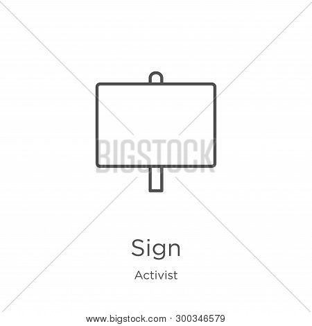 Sign Icon Isolated On White Background From Activist Collection. Sign Icon Trendy And Modern Sign Sy