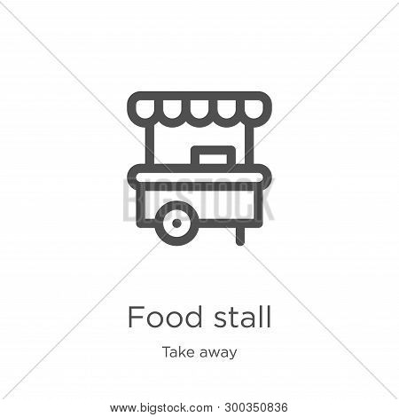 Food Stall Icon Isolated On White Background From Take Away Collection. Food Stall Icon Trendy And M