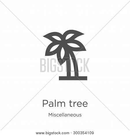 Palm Tree Icon Isolated On White Background From Miscellaneous Collection. Palm Tree Icon Trendy And