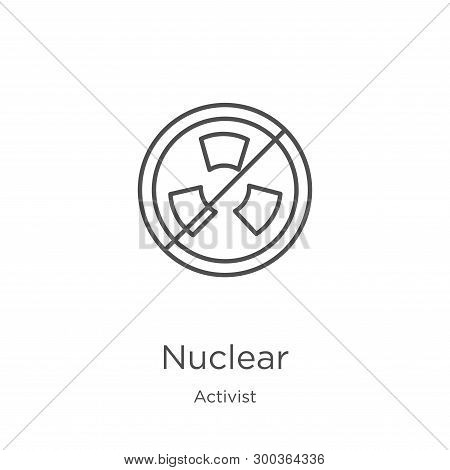 Nuclear Icon Isolated On White Background From Activist Collection. Nuclear Icon Trendy And Modern N