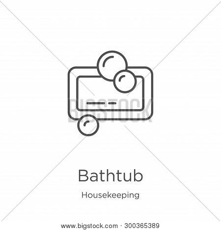 Bathtub Icon Isolated On White Background From Housekeeping Collection. Bathtub Icon Trendy And Mode