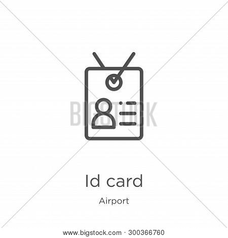 Id Card Icon Isolated On White Background From Airport Collection. Id Card Icon Trendy And Modern Id