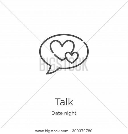 Talk Icon Isolated On White Background From Date Night Collection. Talk Icon Trendy And Modern Talk