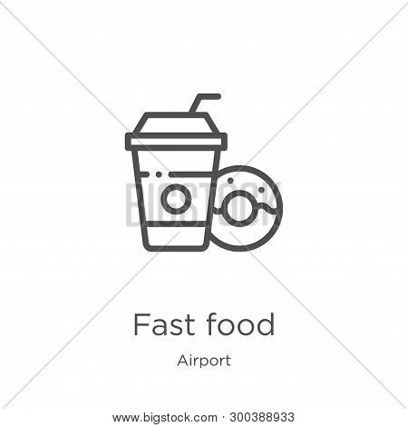 Fast Food Icon Isolated On White Background From Airport Collection. Fast Food Icon Trendy And Moder