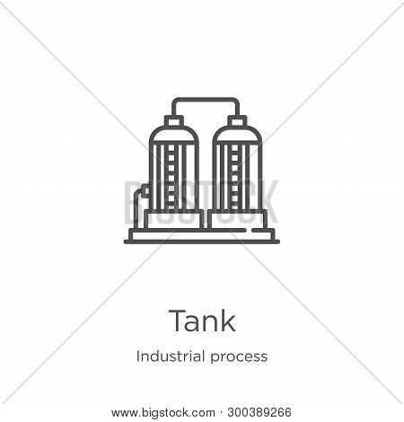 Tank Icon Isolated On White Background From Industrial Process Collection. Tank Icon Trendy And Mode