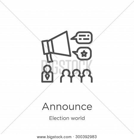 Announce Icon Isolated On White Background From Election World Collection. Announce Icon Trendy And