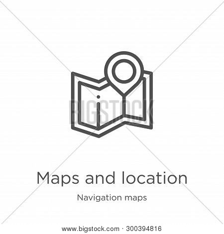 Maps And Location Icon Isolated On White Background From Navigation Maps Collection. Maps And Locati