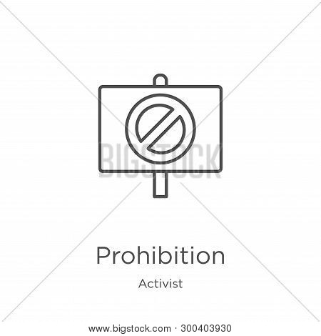 Prohibition Icon Isolated On White Background From Activist Collection. Prohibition Icon Trendy And