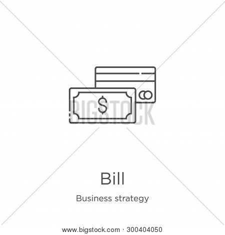 Bill Icon Isolated On White Background From Business Strategy Collection. Bill Icon Trendy And Moder