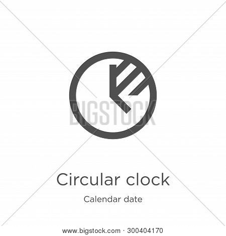 Circular Clock Icon Isolated On White Background From Calendar Date Collection. Circular Clock Icon