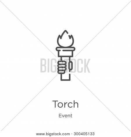 Torch Icon Isolated On White Background From Event Collection. Torch Icon Trendy And Modern Torch Sy