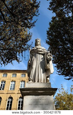 Aix-en-provence, France - October 19, 2017 : The Famous Statue Of King Roi Renee Situated At The Top