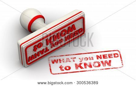 What You Need To Know. Seal And Imprint. Red Rubber Stamp And Red Print What You Need To Know On Whi