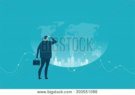 Successful Businessman Looking Over The World, Finding Opportunities For New Projects. Business Conc