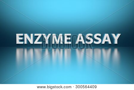 Word Enzyme Assay Written In Large Bold White Letters And Placed On Blue Background Over Reflective