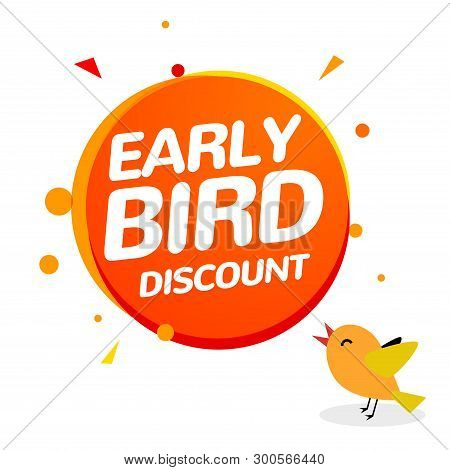 Early Bird Discount Vector Special Offer Sale Icon. Early Bird Icon Cartoon Promo Sign Banner