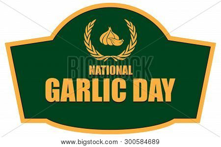 Shortcut For April Event National Garlic Day
