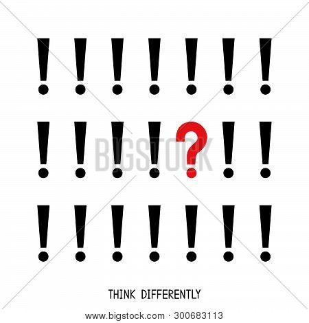 Think differently. Question mark among exclamation marks. Think, ask and look for the answers. Vector illustration. poster