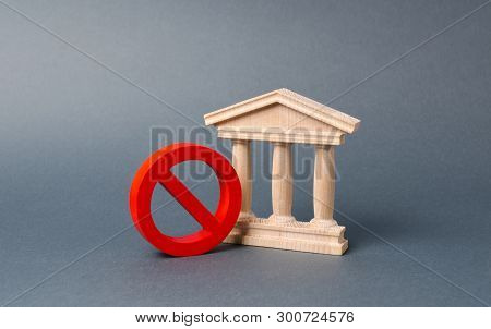 Government Building Or Bank And Symbol No On An Gray Background. The Concept Of Prohibiting And Rest