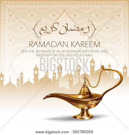 Illustration Of Ramadan Kareem Generous Ramadan Greetings In Arabic Freehand With Antique Aladdin La