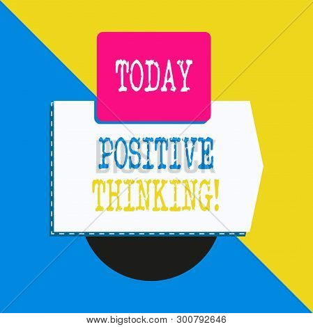 Conceptual Hand Writing Showing Positive Thinking. Business Photo Text Mental Attitude In Wich You E