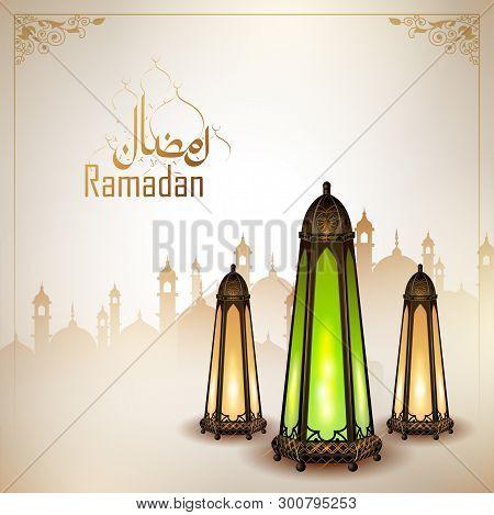 Illustration Of Ramadan Kareem Generous Ramadan Greetings For Islam Religious Festival Eid With Illu