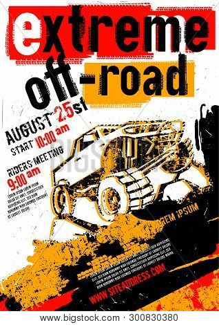 Motorsport Event Poster. Extreme Off-road Adventure. Grunge Style. Vertical Vector Illustration With