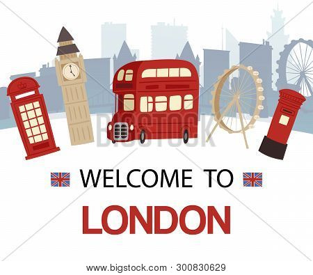 Welcome To England Banner Vector Illustration. London Tourist Sights And Symbols Of Great Britain, D