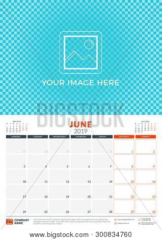 Wall Calendar Planner Template For 2019 Year. June 2019. Week Starts On Monday. Vector Illustration