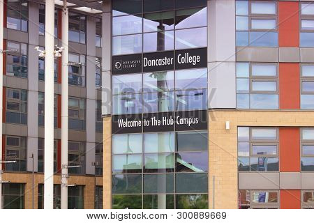 Doncaster, Uk - July 12, 2016: Doncaster College Building In The Uk. Doncaster College Has 13,500 St