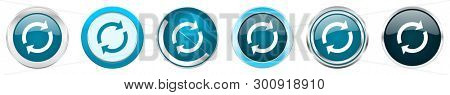 Reload silver metallic chrome border icons in 6 options, set of web blue round buttons isolated on white background