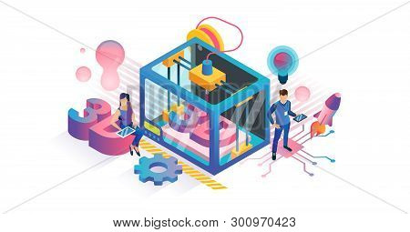 3d Printing Vector Illustration. Isometric Plastic Product Diy Technology Concept. Polymer Texture M