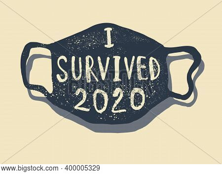 Survived Corona Quote T-shirt Design. Vector Illustration. Motivational Surviving Design.