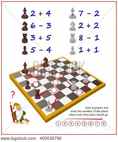 Math Education For Children. Solve Examples And Write The Numbers Of The Places Where Each Chess Pie