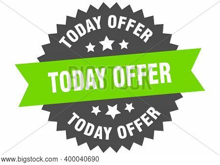 Today Offer Round Isolated Ribbon Label. Today Offer Sign