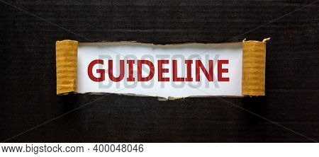 Guideline Symbol. The Word 'guideline' Appearing Behind Torn Black Paper. Beautiful Background. Busi