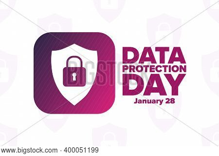 Data Protection Day. January 28. Holiday Concept. Template For Background, Banner, Card, Poster With