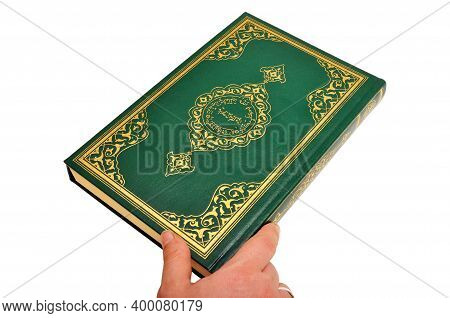 Pages And Verses From The Holy Book Of Islam Religion Quran, Kuran And Chapters