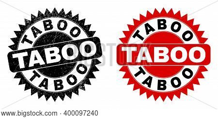 Black Rosette Taboo Seal Stamp. Flat Vector Scratched Seal Stamp With Taboo Text Inside Sharp Rosett