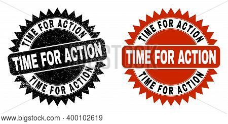 Black Rosette Time For Action Seal. Flat Vector Distress Seal With Time For Action Message Inside Sh