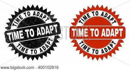 Black Rosette Time To Adapt Seal Stamp. Flat Vector Distress Seal Stamp With Time To Adapt Title Ins