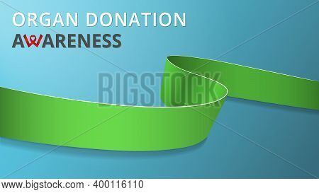 Realistic Lime Green Ribbon. Awareness Organ Donation Month Poster. Vector Illustration. World Organ