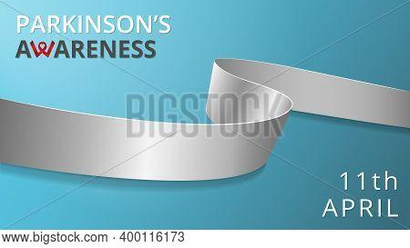 Realistic Silver Ribbon. Awareness Parkinsons Disease Month Poster. Vector Illustration. World Parki