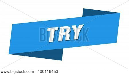 Try Banner Template. Try Ribbon Label Sign