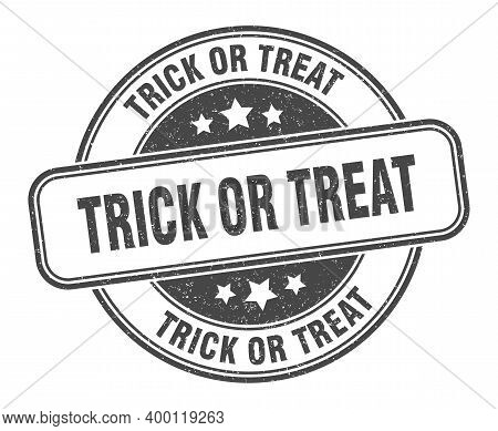 Trick Or Treat Stamp. Trick Or Treat Label. Round Grunge Sign