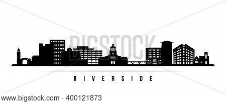 Riverside Skyline Horizontal Banner. Black And White Silhouette Of Riverside City, California. Vecto