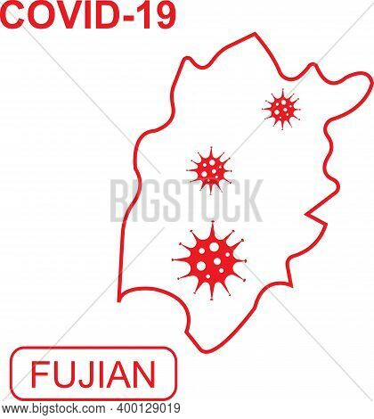 Map Of Fujian Labeled Covid-19. White Outline Map On A Red Background.